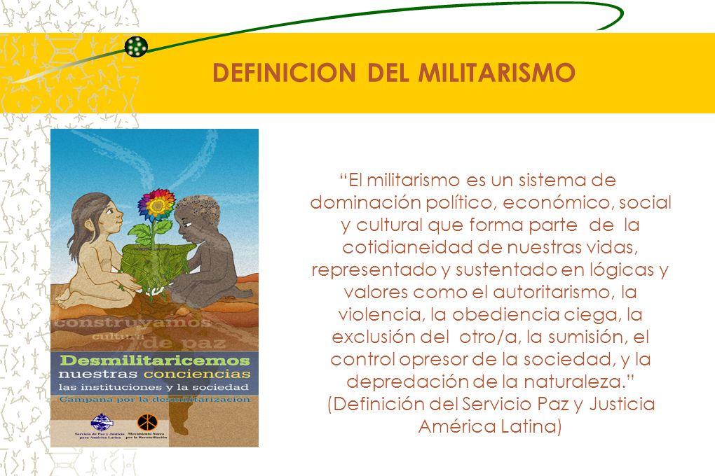 DEFINICION DEL MILITARISMO