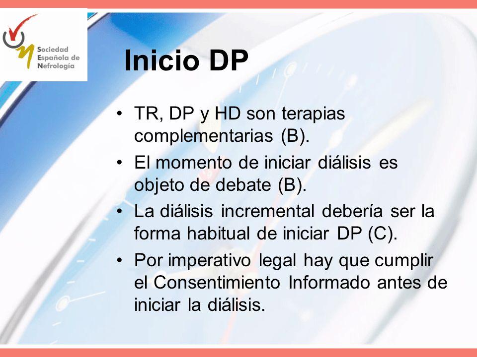 Inicio DP TR, DP y HD son terapias complementarias (B).