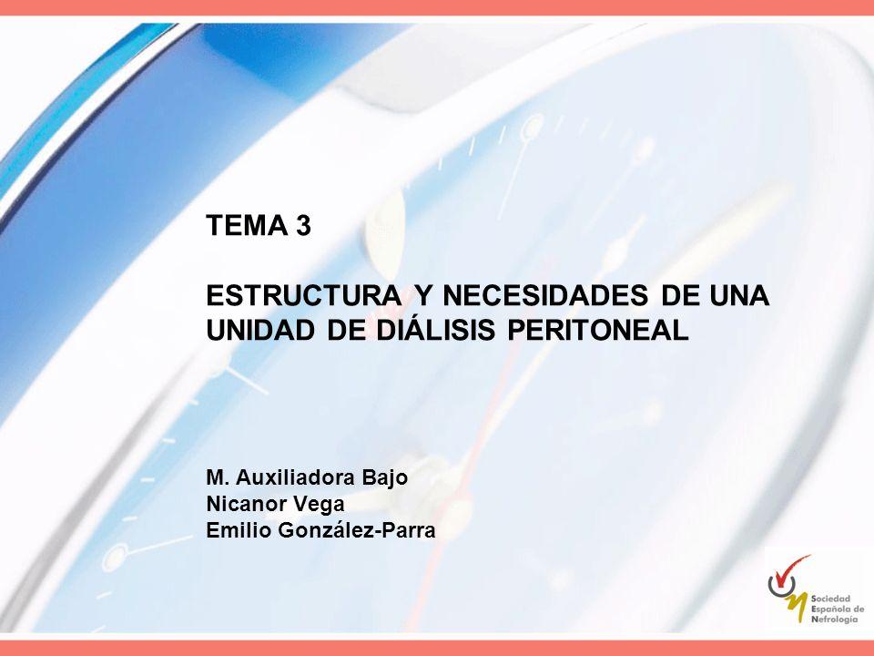 TEMA 3 ESTRUCTURA Y NECESIDADES DE UNA UNIDAD DE DIÁLISIS PERITONEAL