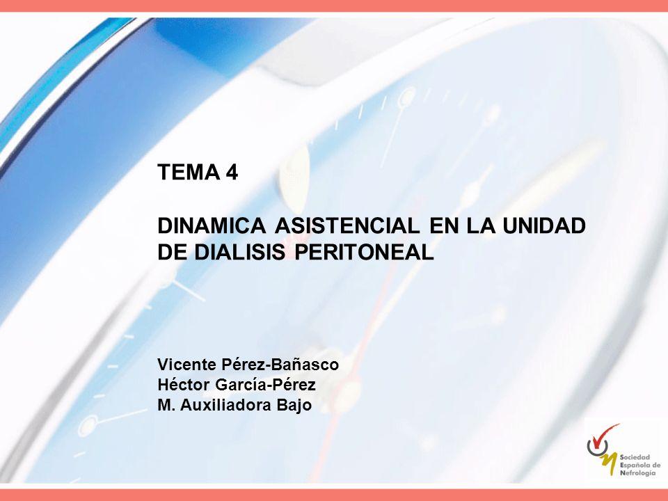TEMA 4 DINAMICA ASISTENCIAL EN LA UNIDAD DE DIALISIS PERITONEAL