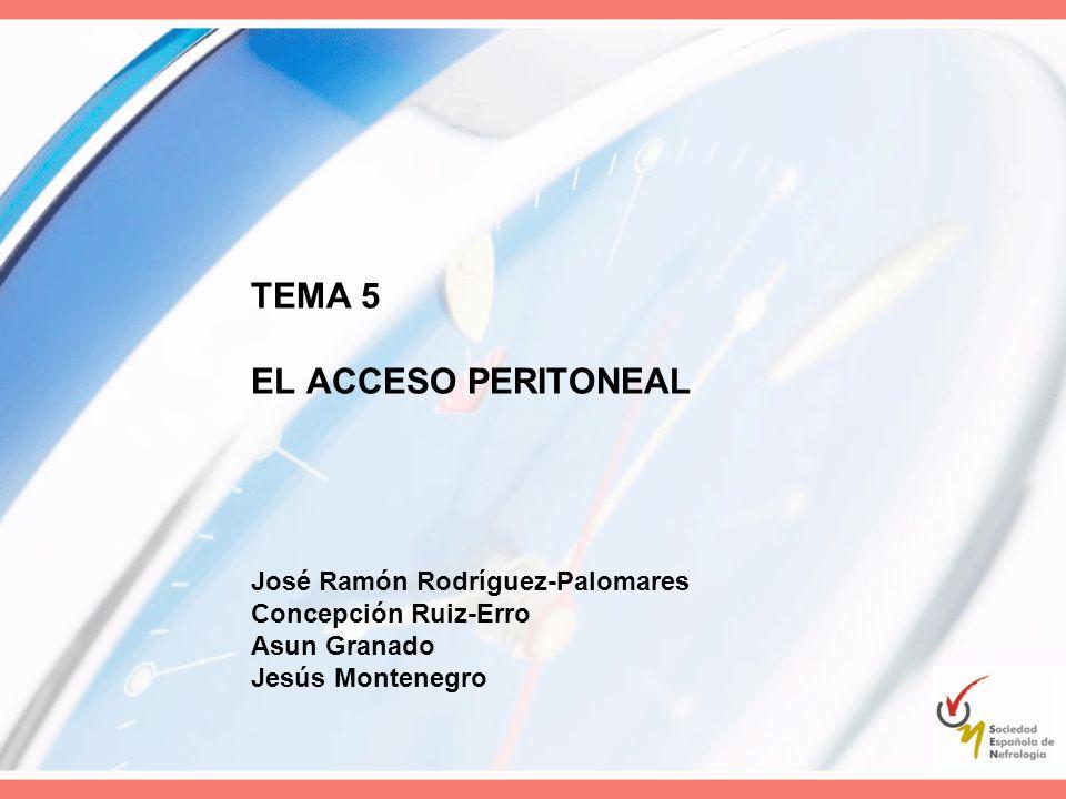 TEMA 5 EL ACCESO PERITONEAL