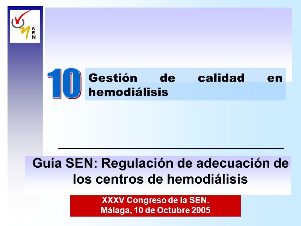 10 Guía SEN: Regulación de adecuación de los centros de hemodiálisis