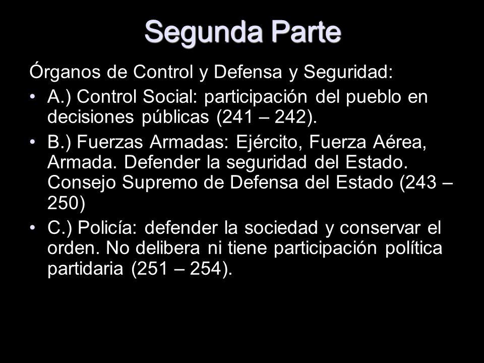 Segunda Parte Órganos de Control y Defensa y Seguridad: