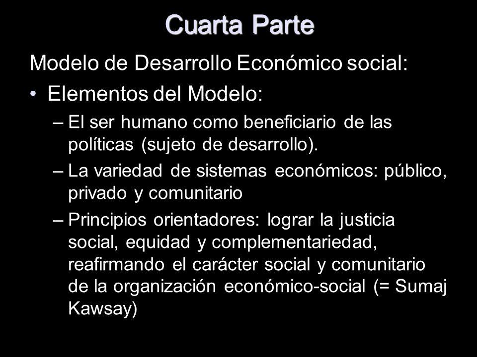 Cuarta Parte Modelo de Desarrollo Económico social:
