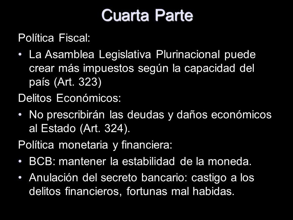 Cuarta Parte Política Fiscal: