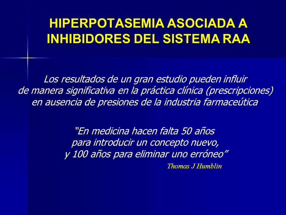 HIPERPOTASEMIA ASOCIADA A INHIBIDORES DEL SISTEMA RAA
