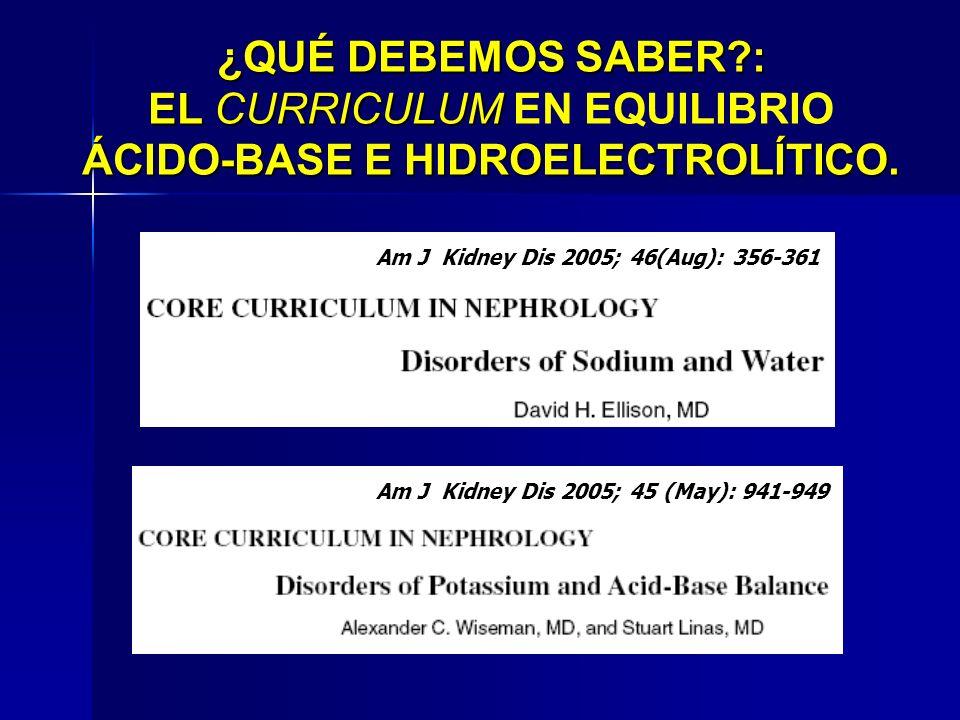 ¿QUÉ DEBEMOS SABER : EL CURRICULUM EN EQUILIBRIO ÁCIDO-BASE E HIDROELECTROLÍTICO.