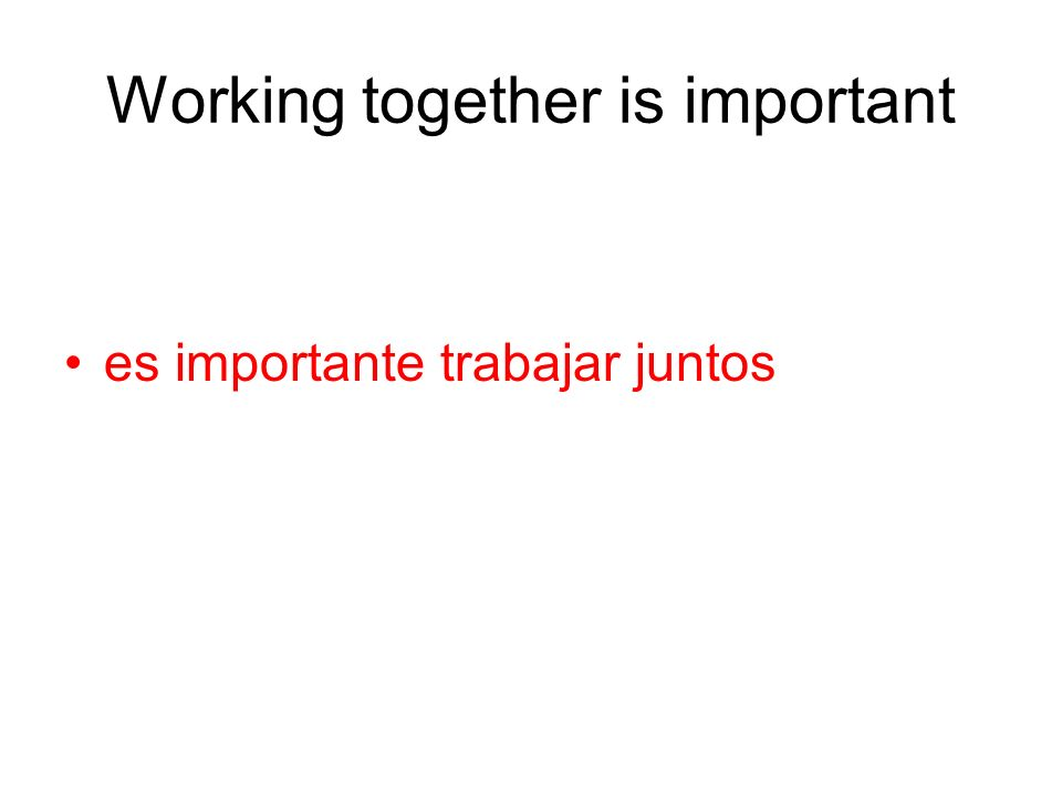 Working together is important