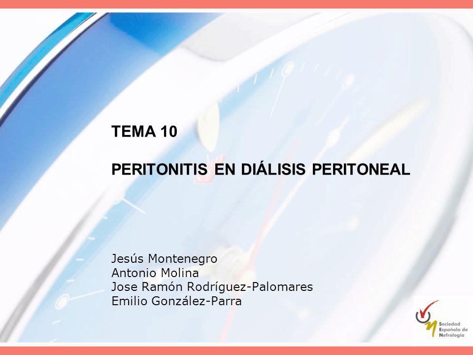 TEMA 10 PERITONITIS EN DIÁLISIS PERITONEAL