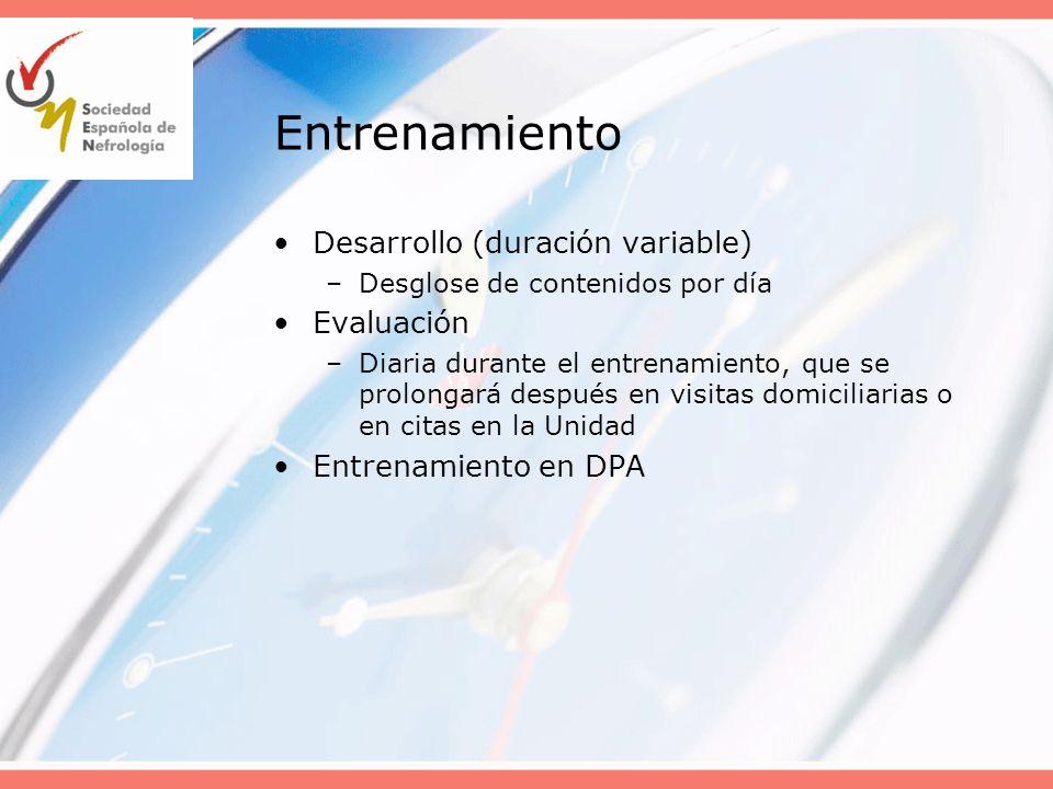 Entrenamiento Desarrollo (duración variable) Evaluación
