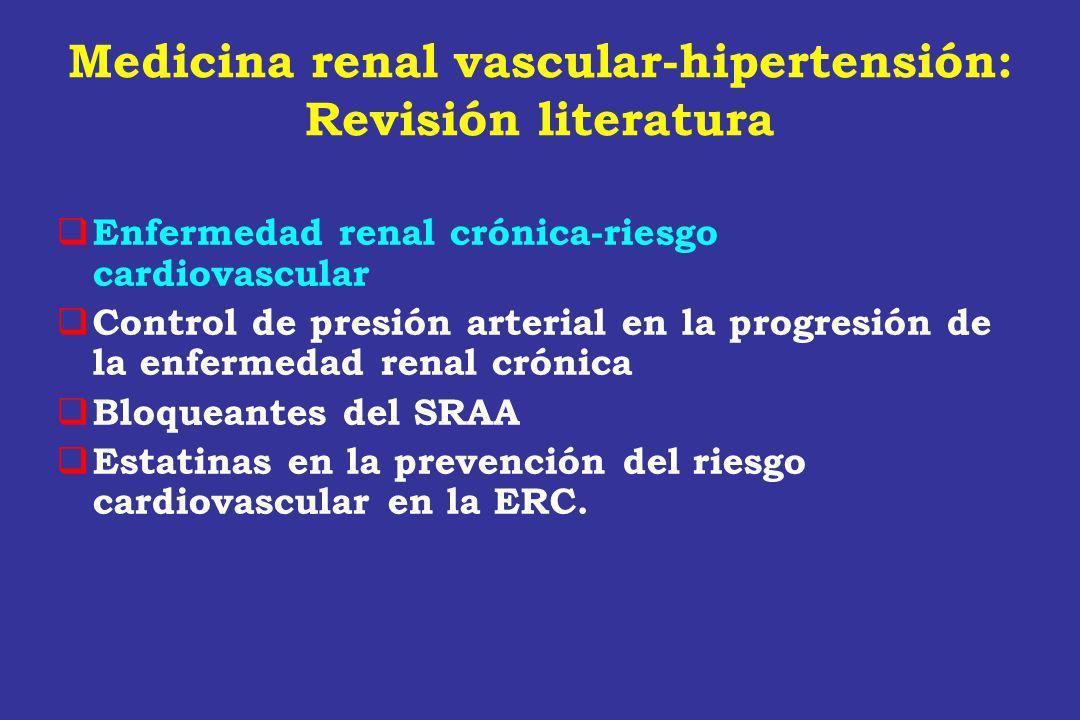 Medicina renal vascular-hipertensión: Revisión literatura