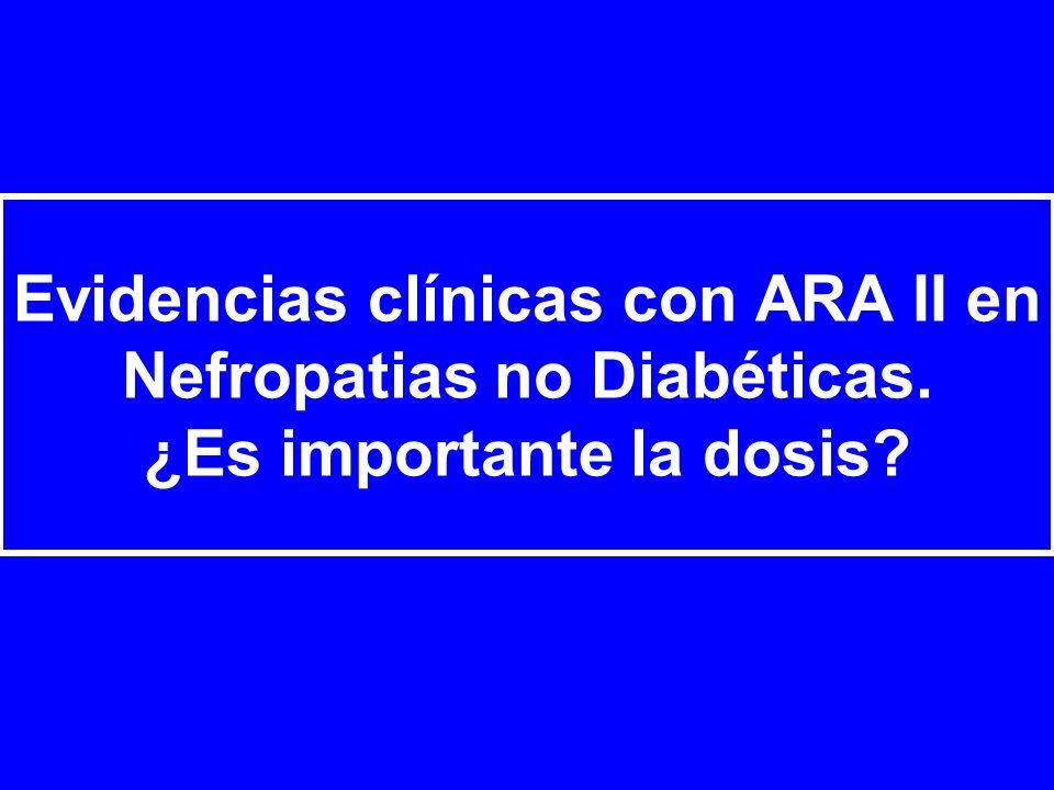Evidencias clínicas con ARA II en Nefropatias no Diabéticas