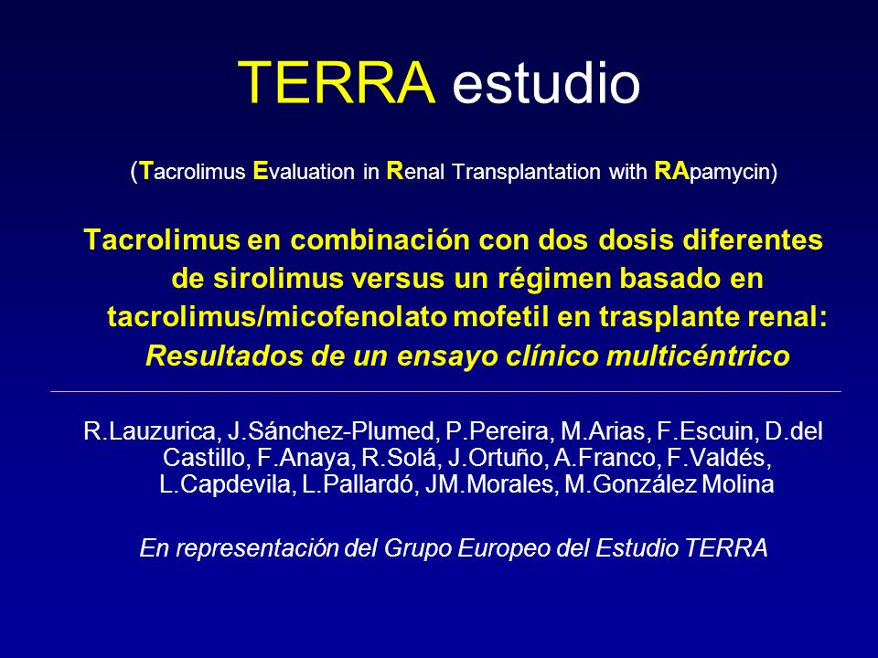 TERRA estudio (Tacrolimus Evaluation in Renal Transplantation with RApamycin)