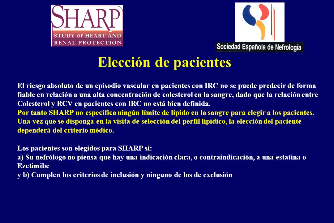Elección de pacientesEl riesgo absoluto de un episodio vascular en pacientes con IRC no se puede predecir de forma.
