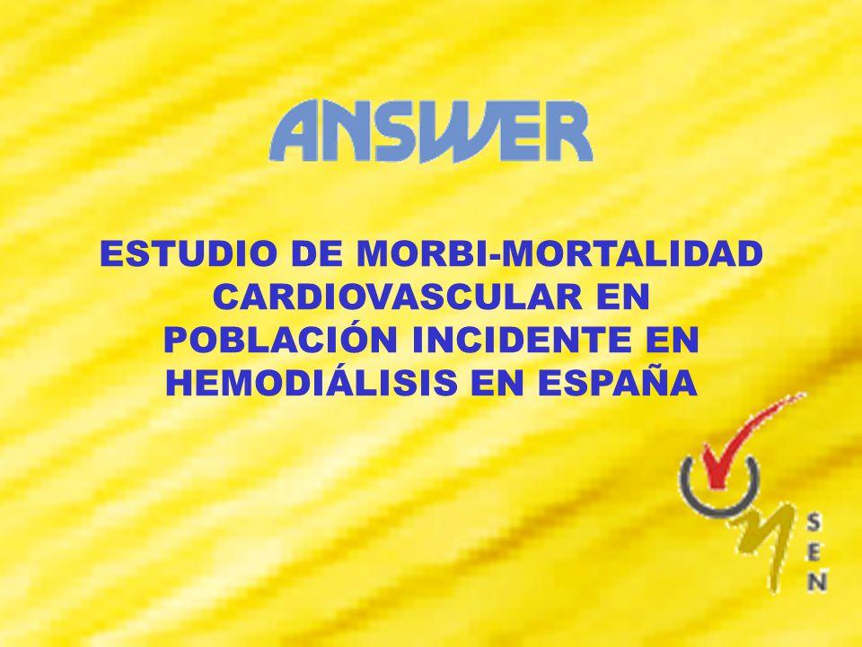 ESTUDIO DE MORBI-MORTALIDAD CARDIOVASCULAR EN POBLACIÓN INCIDENTE EN HEMODIÁLISIS EN ESPAÑA