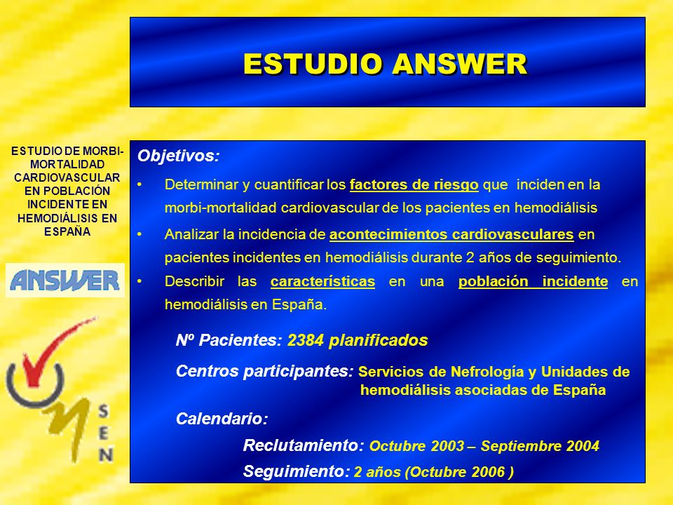 ESTUDIO ANSWER Objetivos: Nº Pacientes: 2384 planificados