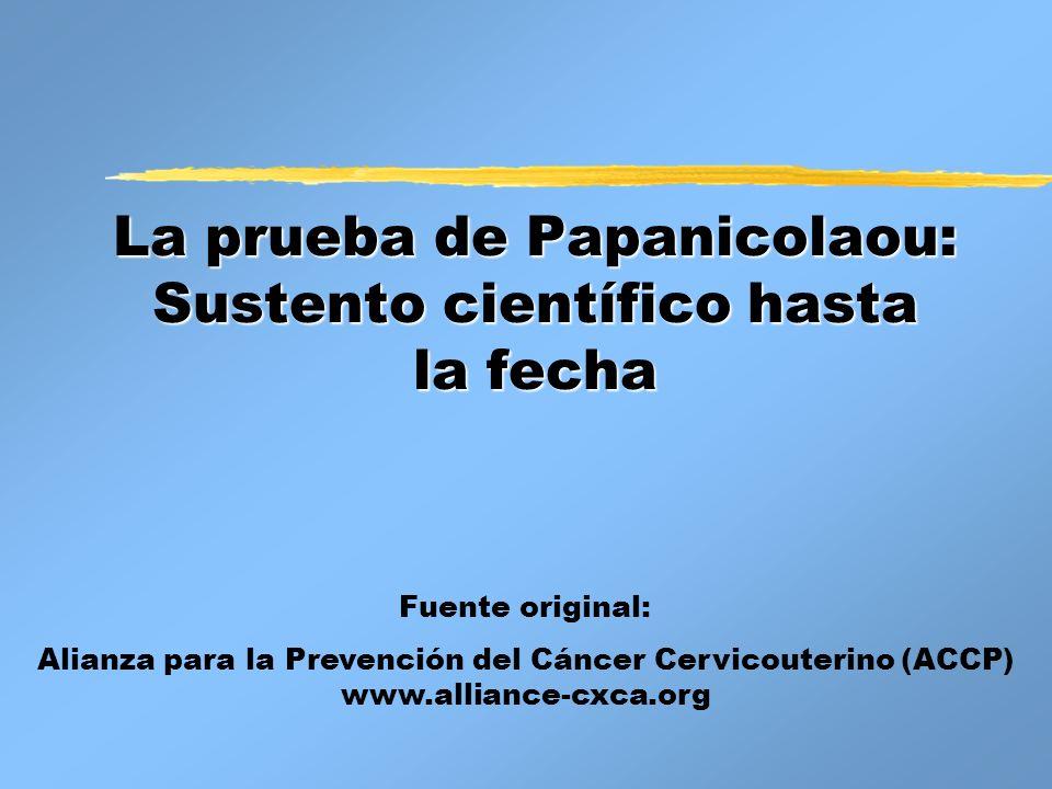 La prueba de Papanicolaou: Sustento científico hasta la fecha