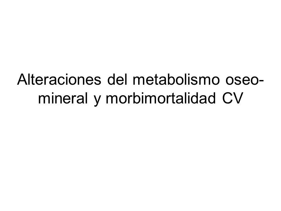 Alteraciones del metabolismo oseo-mineral y morbimortalidad CV