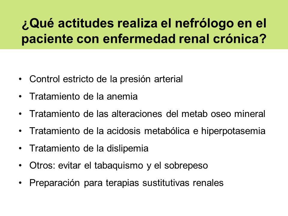 ¿Qué actitudes realiza el nefrólogo en el paciente con enfermedad renal crónica