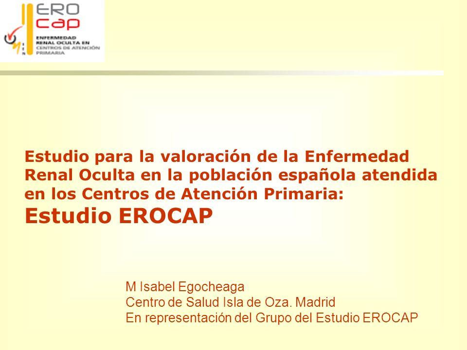 Estudio para la valoración de la Enfermedad Renal Oculta en la población española atendida en los Centros de Atención Primaria: