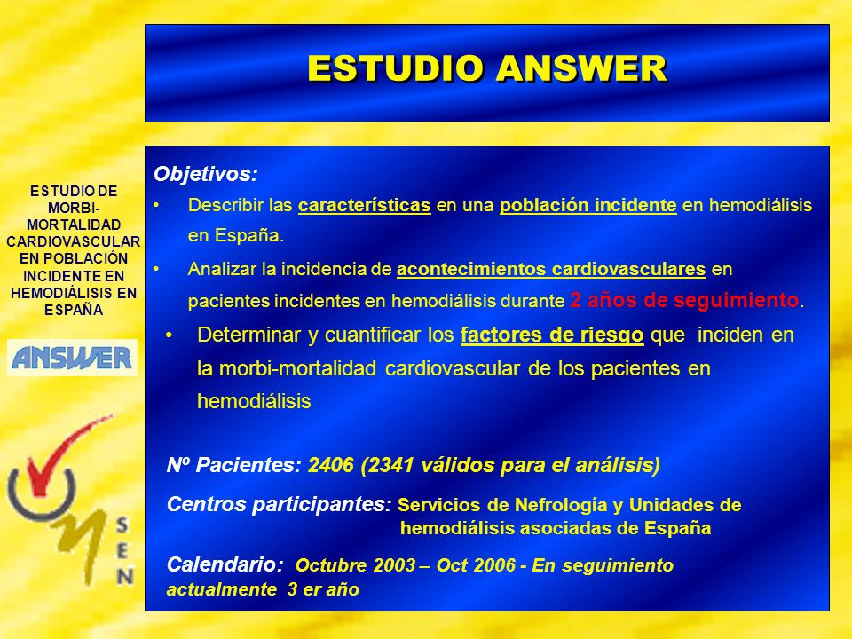 ESTUDIO ANSWER Objetivos: