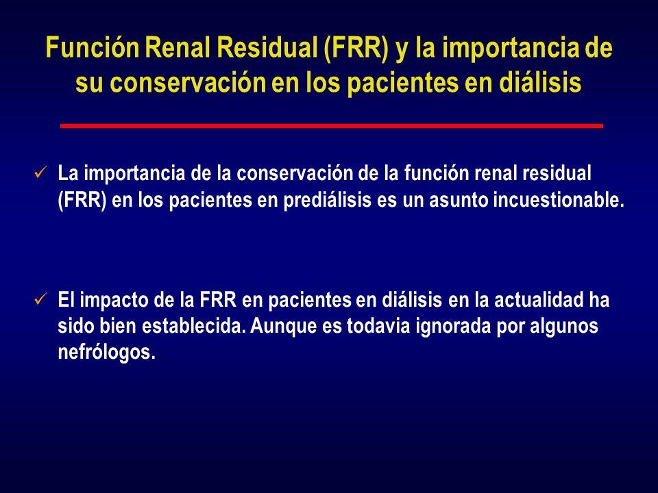 Función Renal Residual (FRR) y la importancia de su conservación en los pacientes en diálisis
