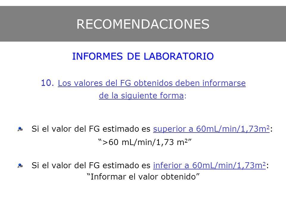 RECOMENDACIONES INFORMES DE LABORATORIO >60 mL/min/1,73 m2