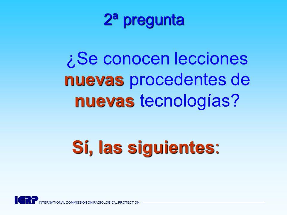 2ª pregunta ¿Se conocen lecciones nuevas procedentes de nuevas tecnologías