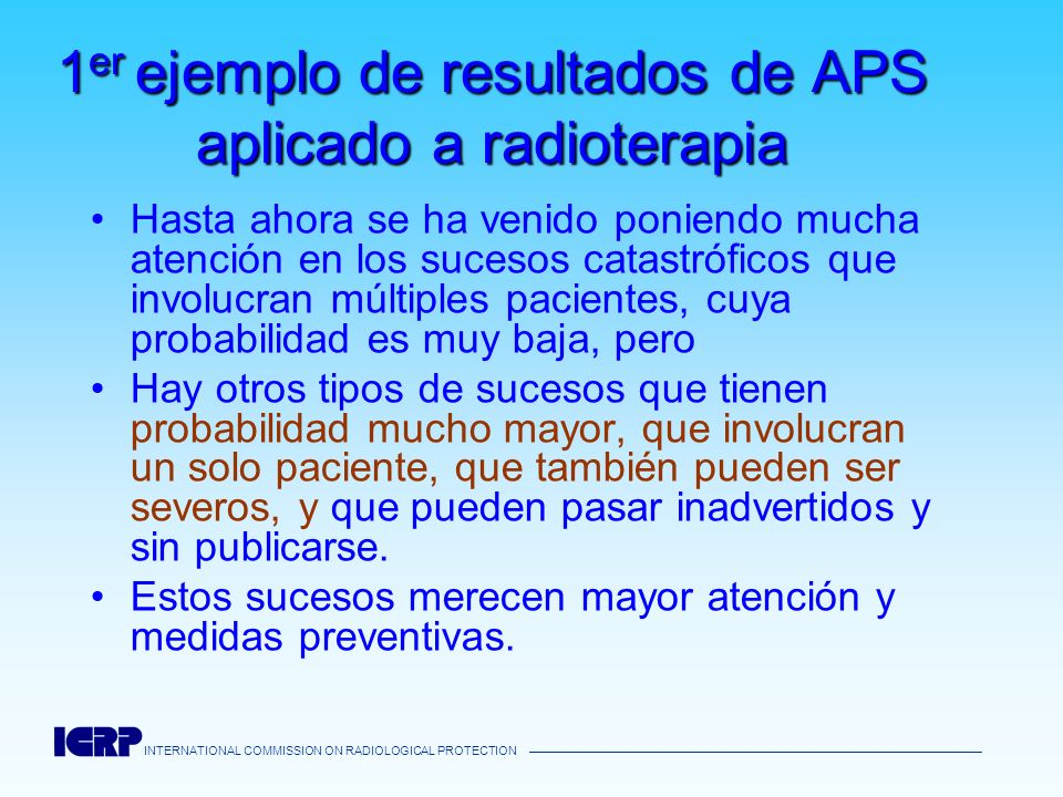 1er ejemplo de resultados de APS aplicado a radioterapia