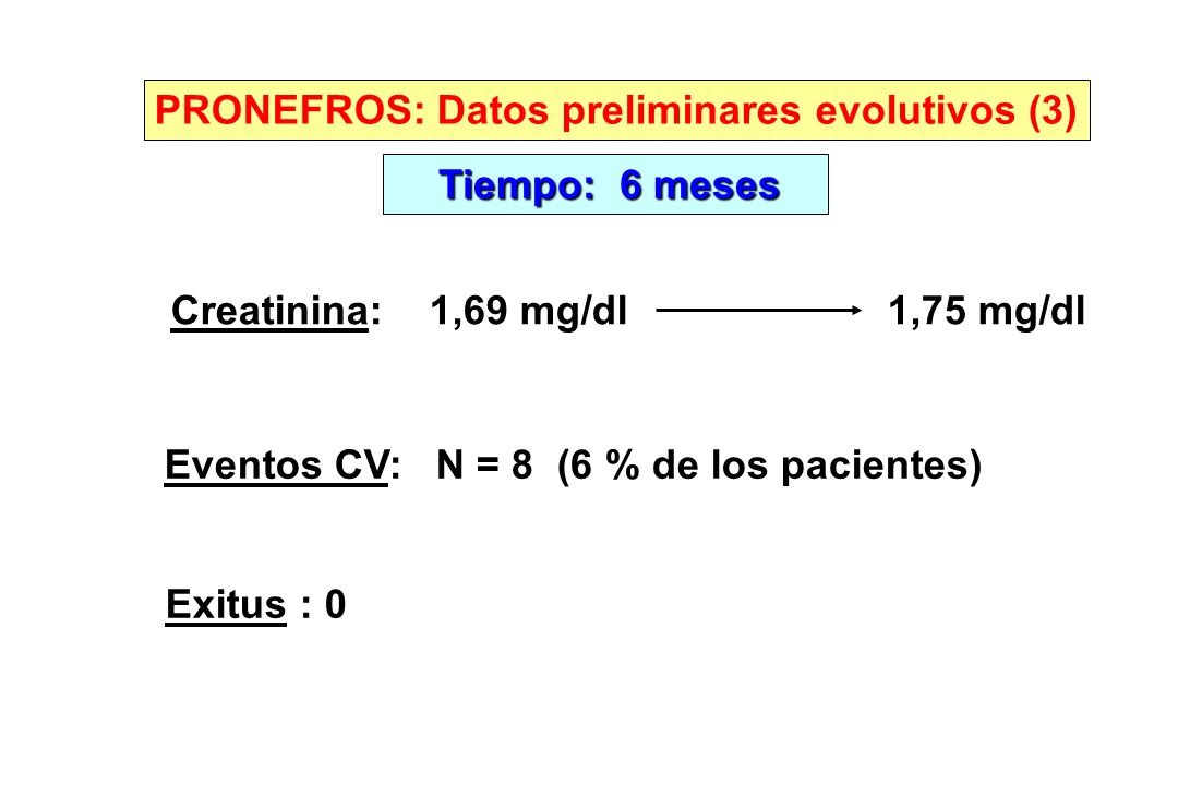 PRONEFROS: Datos preliminares evolutivos (3)