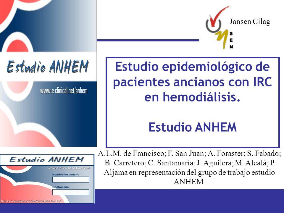 Jansen Cilag Estudio epidemiológico de pacientes ancianos con IRC en hemodiálisis. Estudio ANHEM.