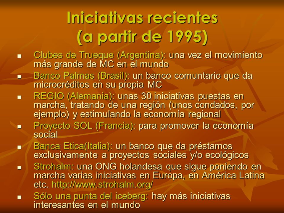 Iniciativas recientes (a partir de 1995)