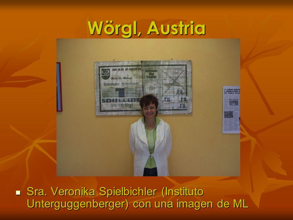 Wörgl, Austria Sra. Veronika Spielbichler (Instituto Unterguggenberger) con una imagen de ML