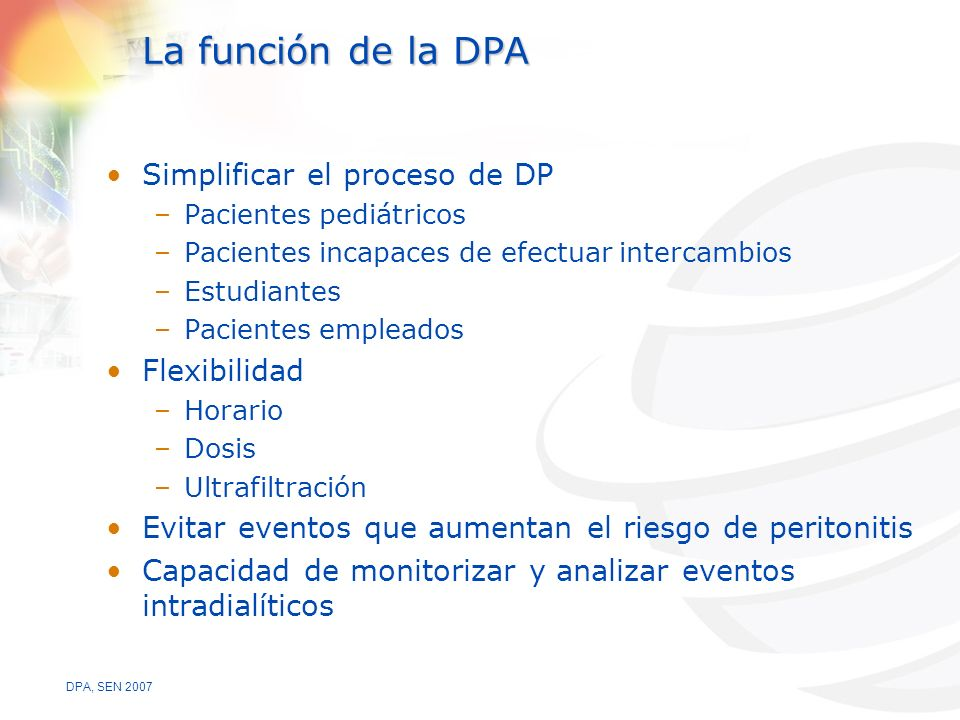 La función de la DPA Simplificar el proceso de DP Flexibilidad