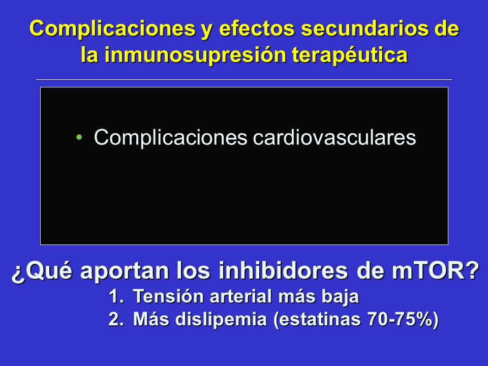 Complicaciones y efectos secundarios de la inmunosupresión terapéutica