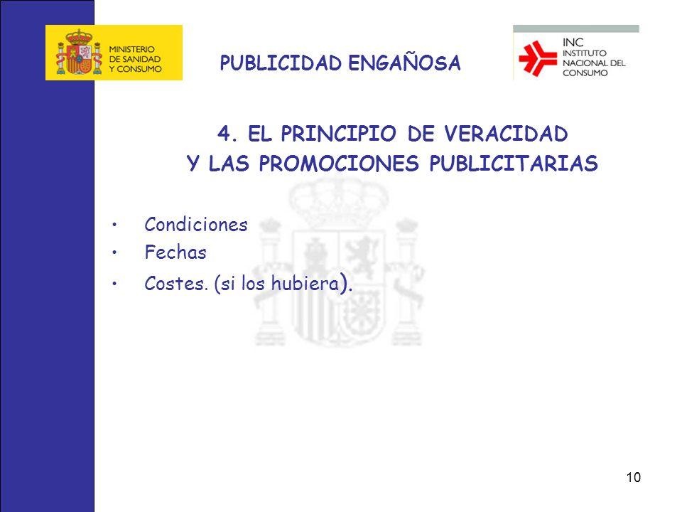 4. EL PRINCIPIO DE VERACIDAD Y LAS PROMOCIONES PUBLICITARIAS