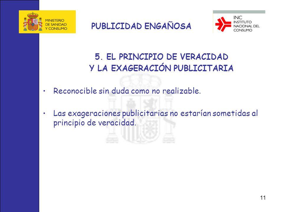 5. EL PRINCIPIO DE VERACIDAD Y LA EXAGERACIÓN PUBLICITARIA