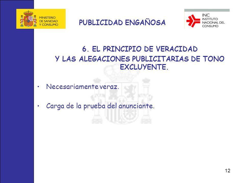 6. EL PRINCIPIO DE VERACIDAD