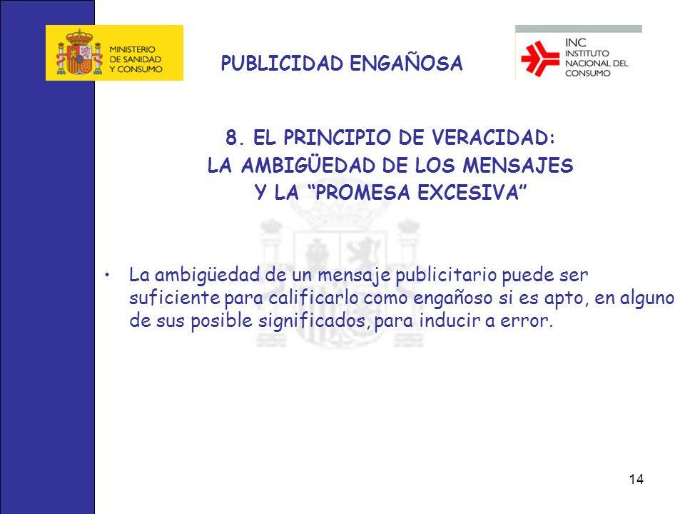 8. EL PRINCIPIO DE VERACIDAD: LA AMBIGÜEDAD DE LOS MENSAJES