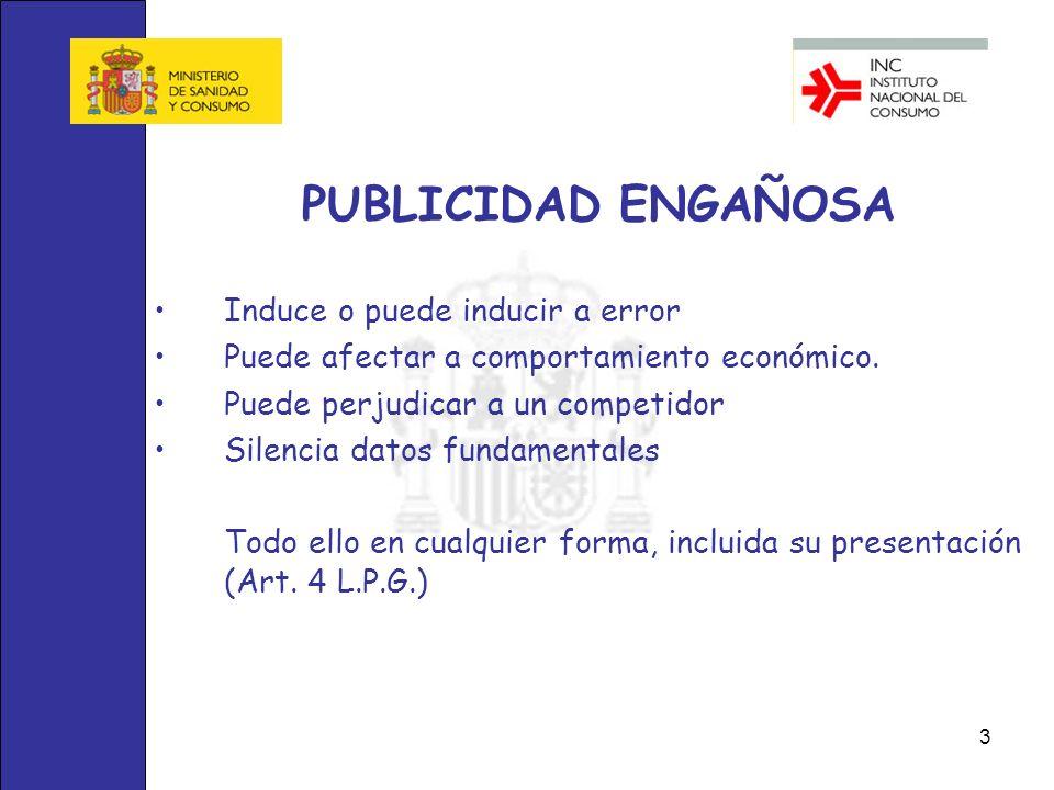 PUBLICIDAD ENGAÑOSA Induce o puede inducir a error