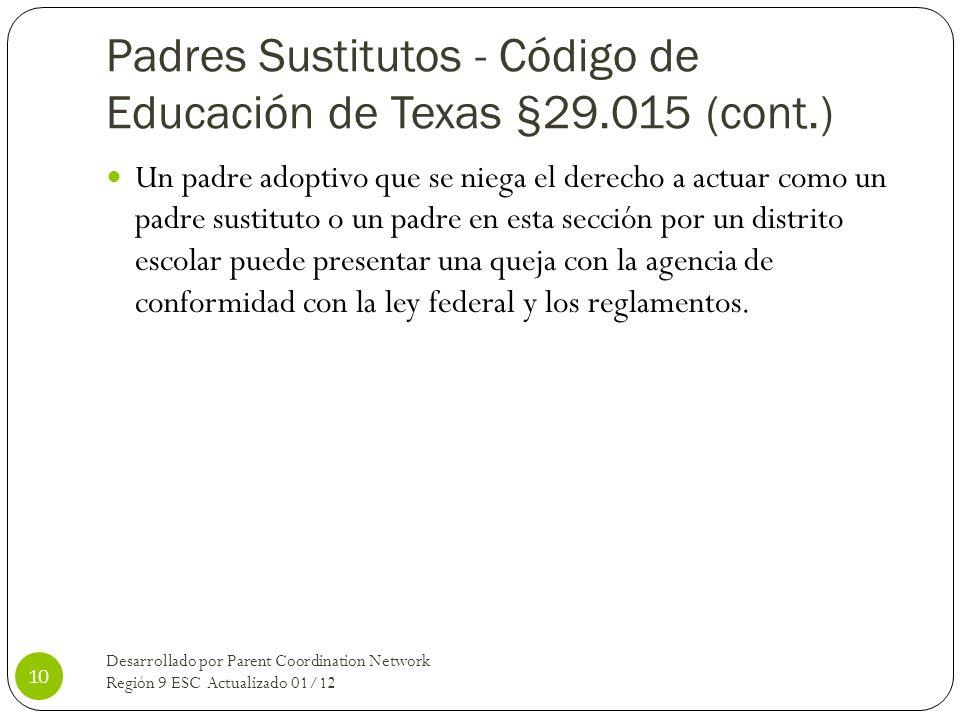 Padres Sustitutos - Código de Educación de Texas §29.015 (cont.)