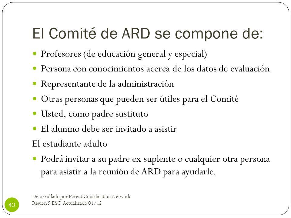 El Comité de ARD se compone de: