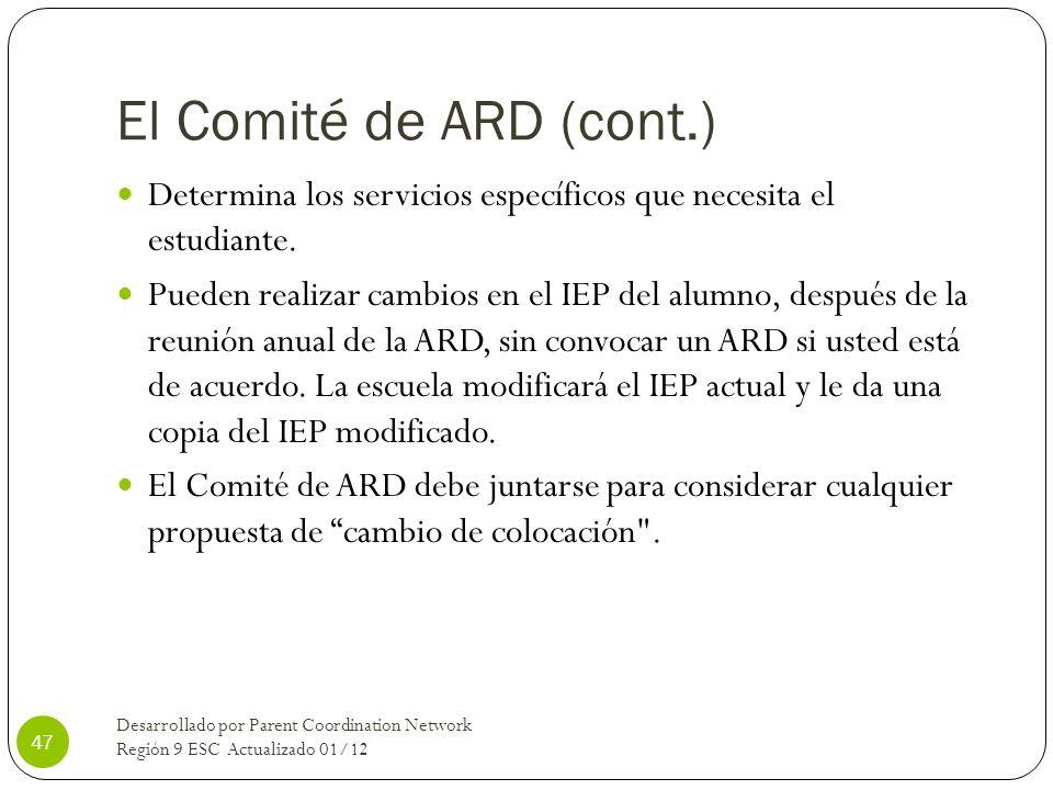 El Comité de ARD (cont.)Determina los servicios específicos que necesita el estudiante.