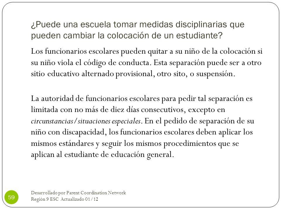 ¿Puede una escuela tomar medidas disciplinarias que pueden cambiar la colocación de un estudiante