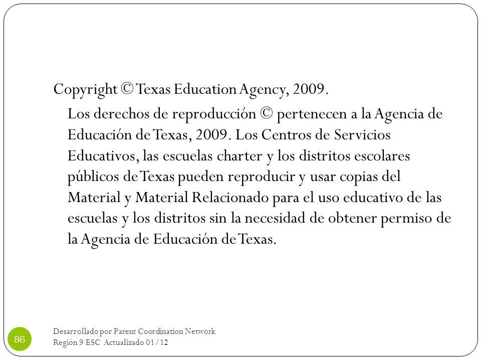 Copyright © Texas Education Agency, 2009.