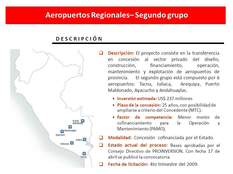 Aeropuertos Regionales– Segundo grupo