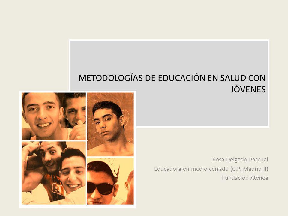 METODOLOGÍAS DE EDUCACIÓN EN SALUD CON JÓVENES