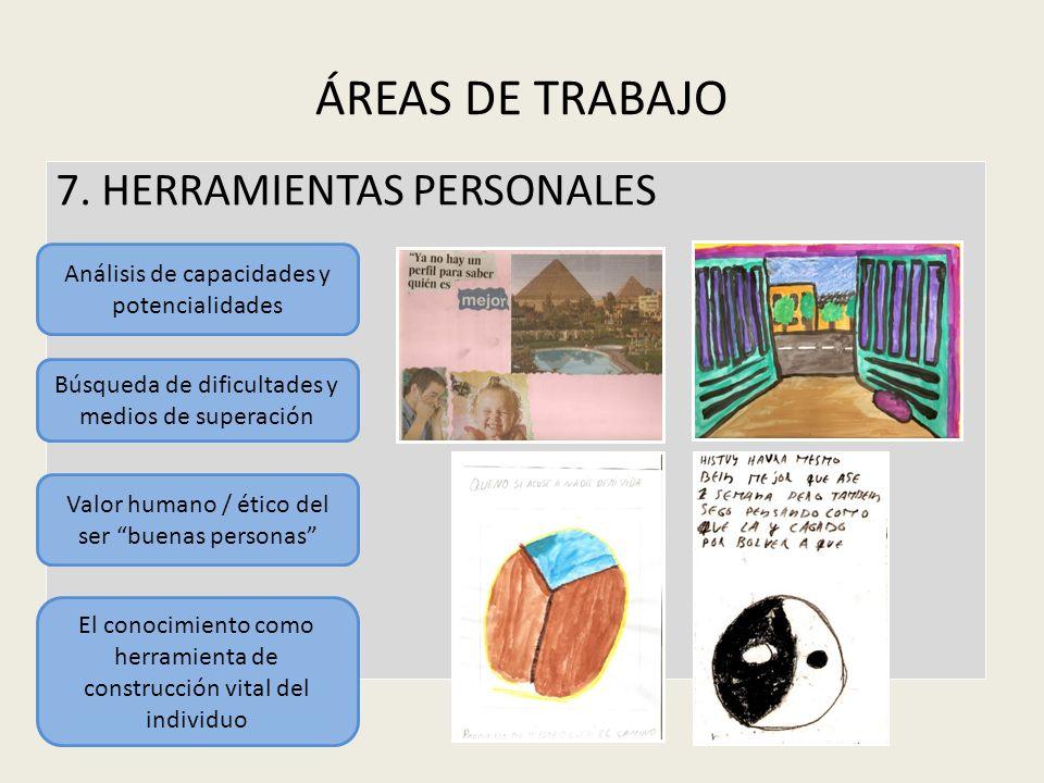 ÁREAS DE TRABAJO 7. HERRAMIENTAS PERSONALES