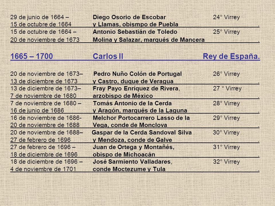29 de junio de 1664 –. Diego Osorio de Escobar