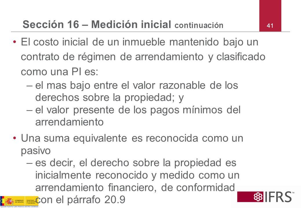 Sección 16 – Medición inicial continuación